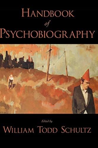 Schultz, William Todd - Handbook of Psychobiograph