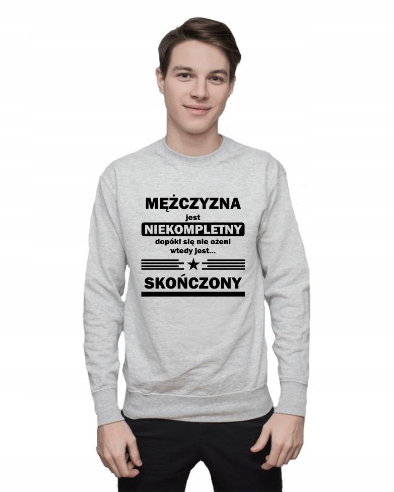 Bluza męska NIEKOMPLETNY MĘŻCZYZNA r S