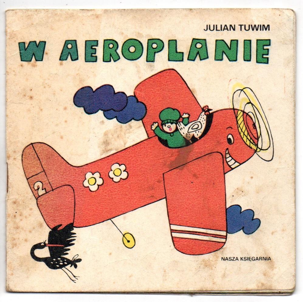 W Aeroplanie Julian Tuwim Poczytaj Mi Mamo 7696064602