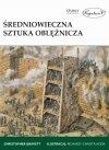 Średniowieczna sztuka oblężnicza Gravett