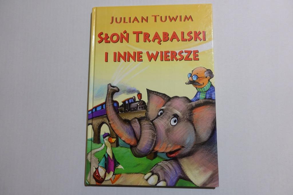 Słoń Trąbalski I Inne Wiersze J Tuwim St Ideal