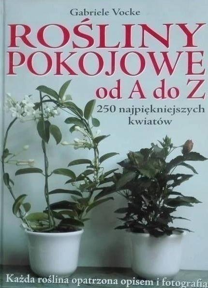 Rośliny pokojowe od A do Z