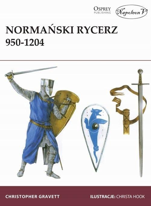 Normański rycerz 950-1204 Gravett Christopher