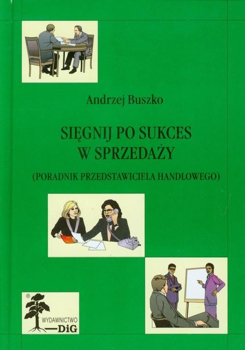Sięgnij po sukces w sprzedaży