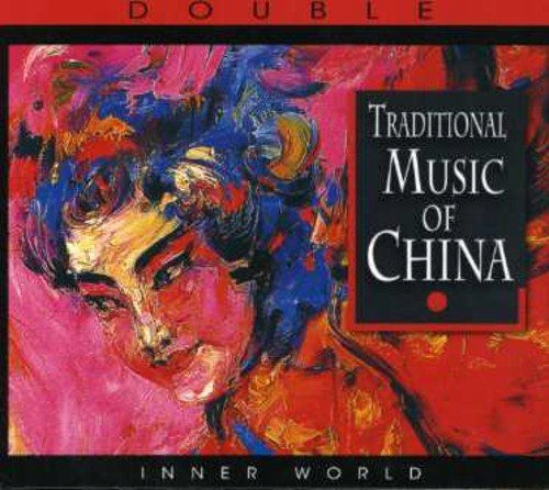 TRADITIONAL MUSIC OF CHINA (2CD)