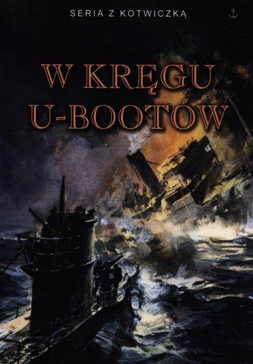 KSIĄŻKA W kręgu U-bootów ____________