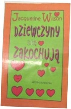 Dziewczyny się zakochują - J. Wilson 2002