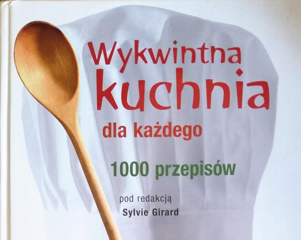 Girard Wykwintna kuchnia dla każdego