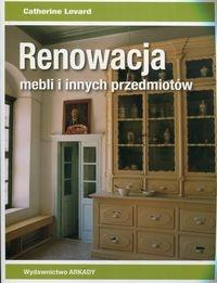 Renowacja mebli i innych przedmiotów