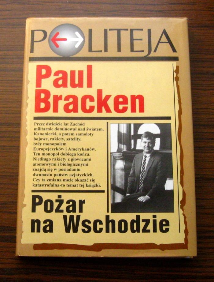 Paul Bracken - Pożar na Wschodzie