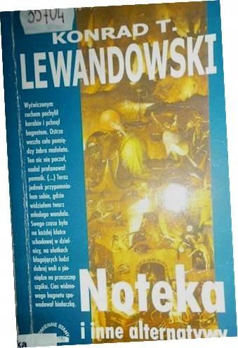 Noteka i inne alternatywy - Konrad T. Lewandowski