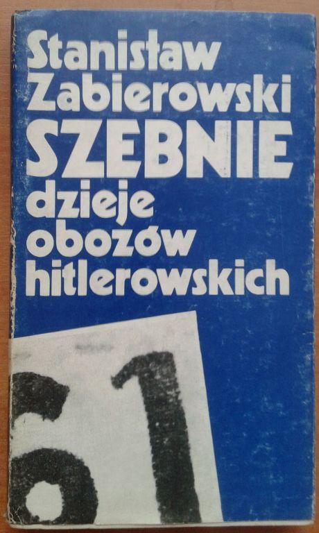 Szebnie dzieje obozów hitlerowskich-S.Zabierowski