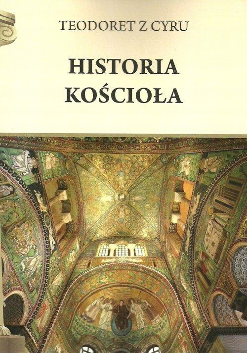 HISTORIA KOŚCIOŁA, TEODORET Z CYRU
