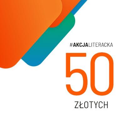 Cegiełka 50 zł dla pisarek i pisarzy