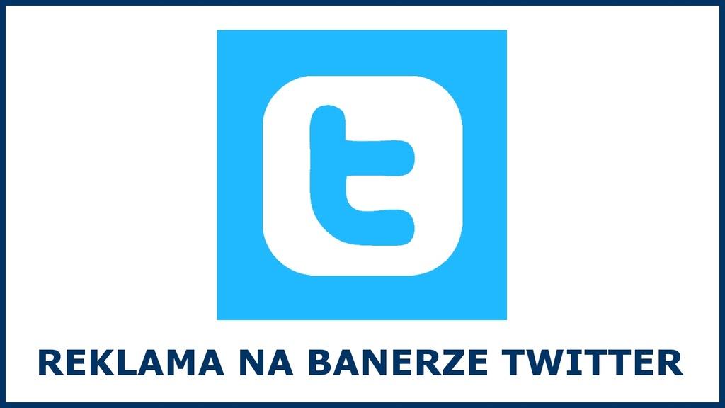 REKLAMA na tydzień czasu na Twitter