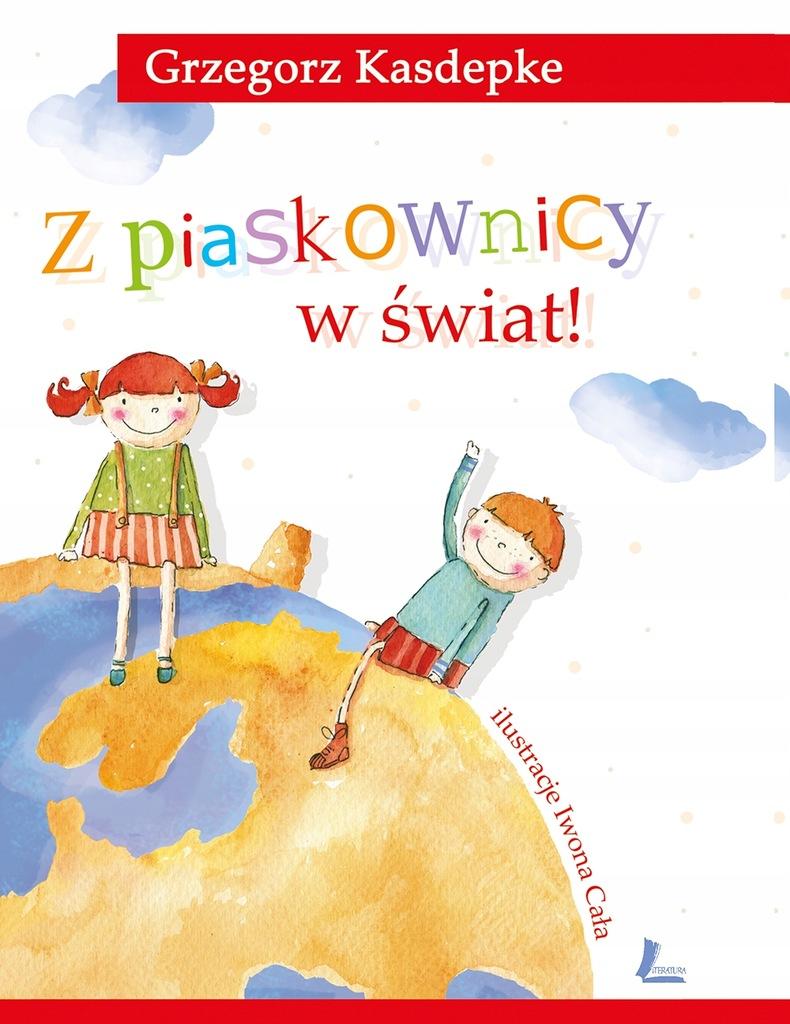 Z piaskownicy w świat wyd. 12 Grzegorz Kasdepke Li