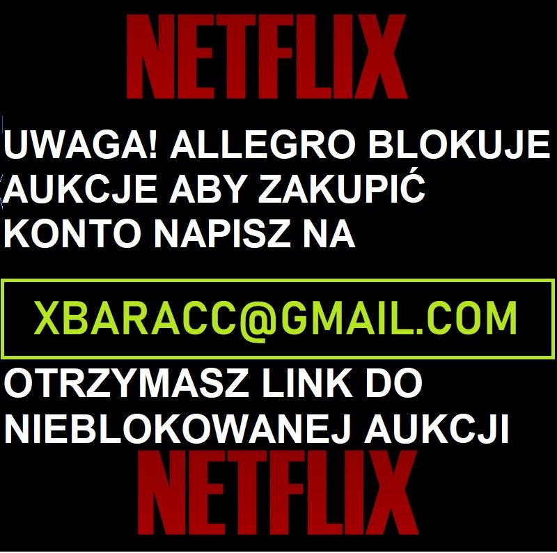 Netflix Premium 30 Dni Pisz Na Xbaracc Gmail Com 8700694177 Oficjalne Archiwum Allegro