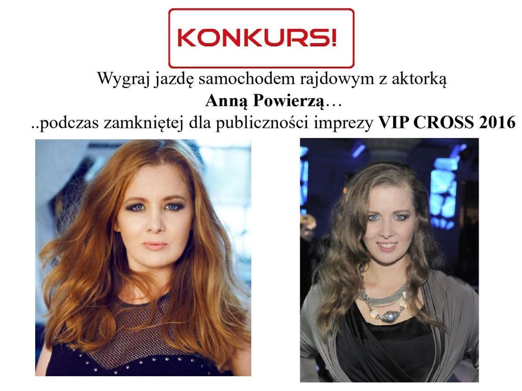 VIPCROSS-wygraj  jazdę z gwiazdą! Anna Powierza