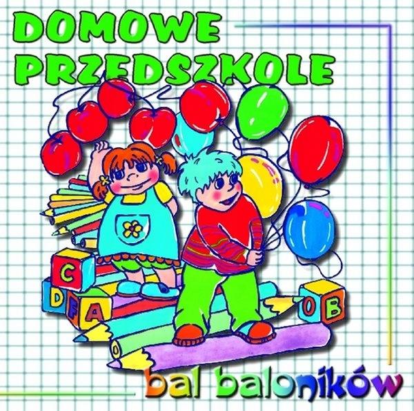 Bal baloników. Domowe Przedszkole CD