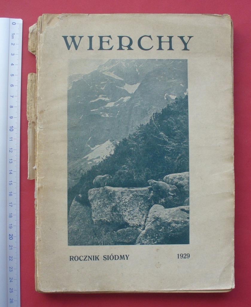 Wierchy 1929 - Tatry, Nowy Targ, Gorgany - tom 7