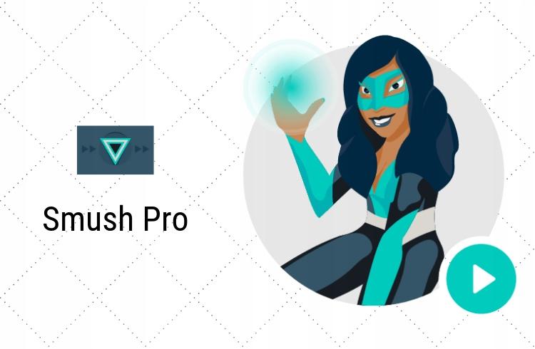 Smush PRO - optymalizacja obrazów w WordPress