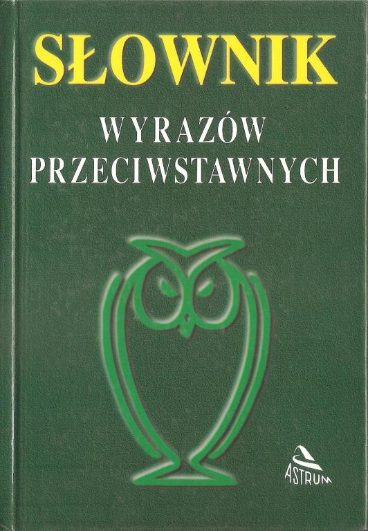 Słownik wyrazów przeciwstawnych