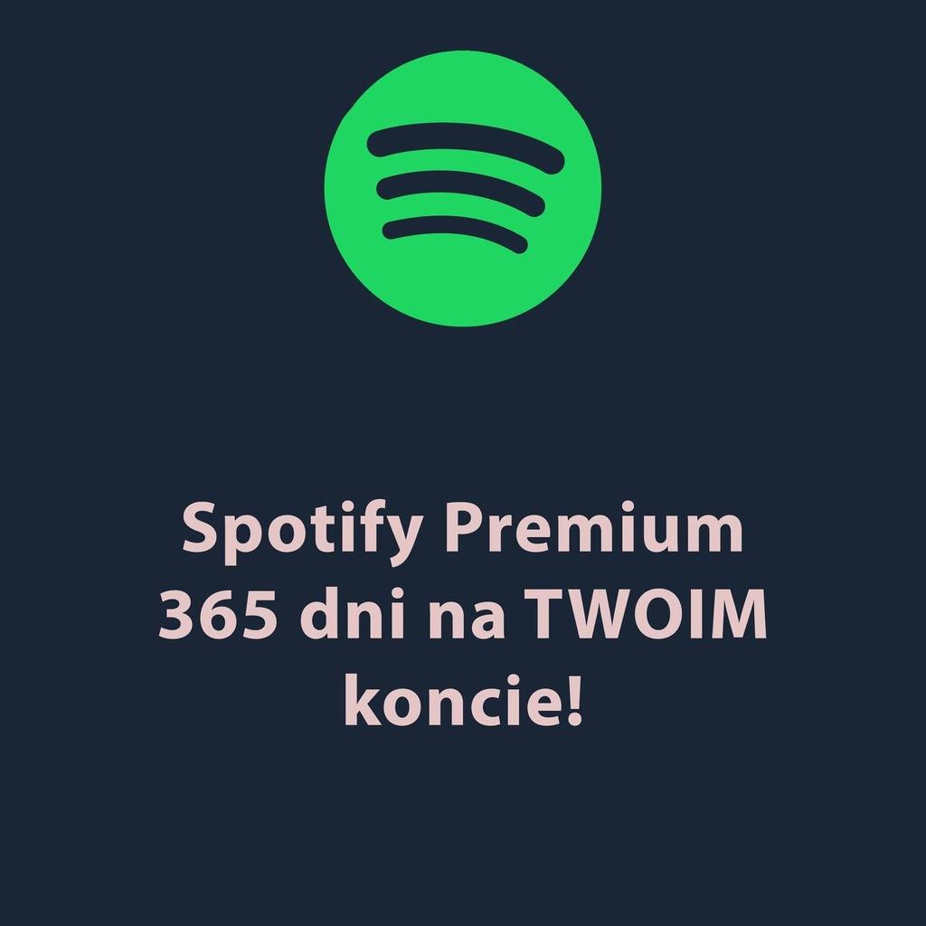 Spotify 365 Dni Premium Na Twoje Konto 9973700456 Oficjalne Archiwum Allegro