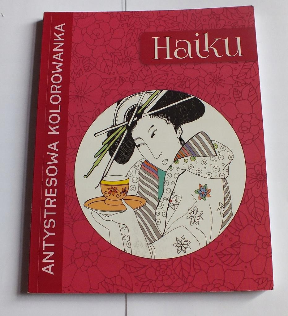 Antystresowa Kolorowanka Haiku Ok 80 Obrazkow 8323072594 Oficjalne Archiwum Allegro