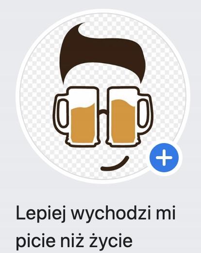 FanPage Lepiej wychodzi mi picie niż życie