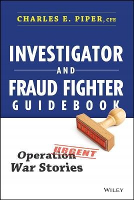 Investigator and Fraud Fighter Guidebook : Op...