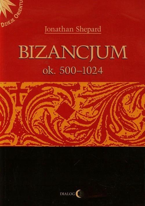 BIZANCJUM OK 500-1024 TOM 1, SHEPARD JONATHAN