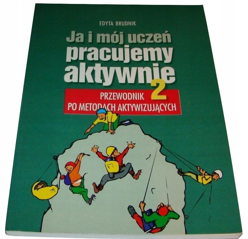 Ja I Moj Uczen Pracujemy Aktywnie 2 Brudnik Srl 8900012071 Oficjalne Archiwum Allegro