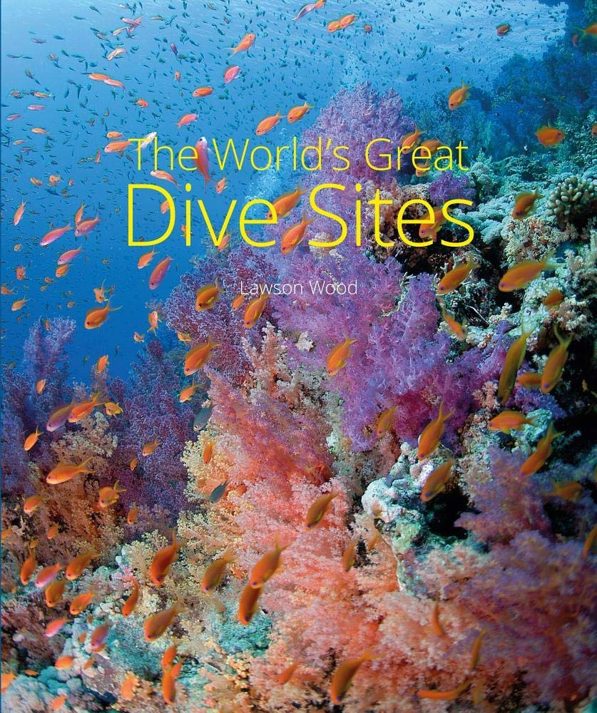Lawson Wood - The Worlds Great Dive Sites