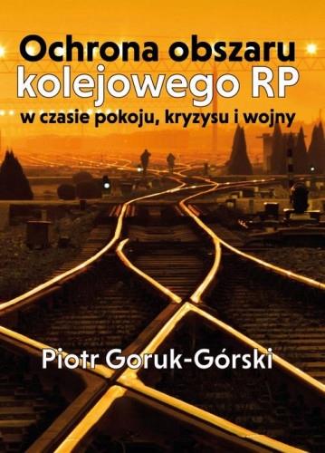 Ochrona obszaru kolejowego RP w czasie pokoju, ...