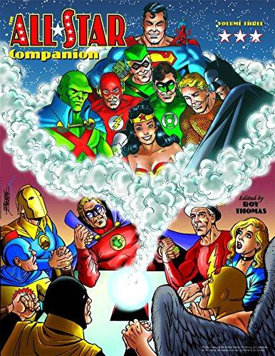 Roy Thomas - All-Star Companion Volume 3: v. 3