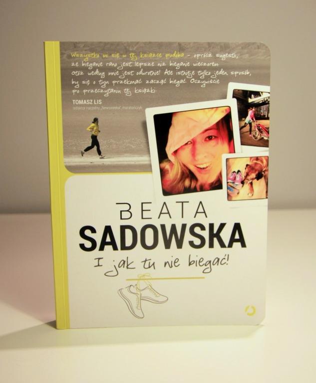 książka I JAK TU NIE BIEGAĆ Beata Sadowska