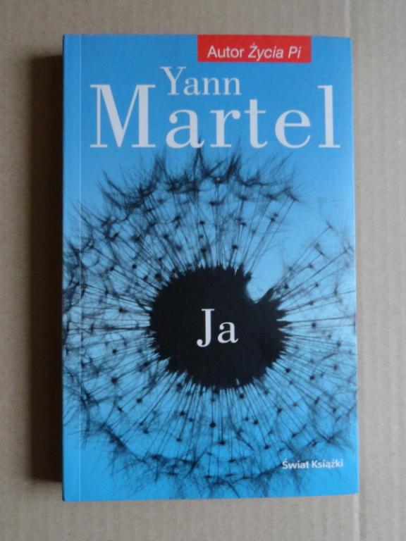 """Ja"" Yann Martel  (autor ""Życia Pi"")"