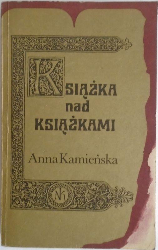 Książka Nad Książkami Anna Kamińska T1504 7336132331