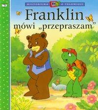 FRANKLIN MÓWI PRZEPRASZAM PAULETTE..