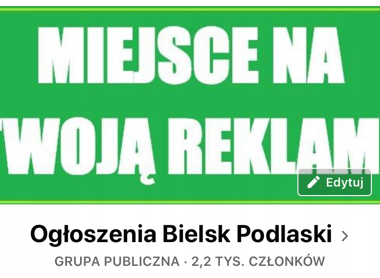 "Grupa na Facebooku ""Ogłoszenia Bielsk Podlaski"""