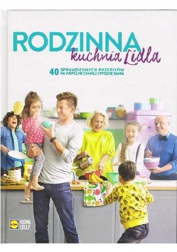 Rodzinna Kuchnia Lidla Nowa W Folii Lidl 7768218674 Oficjalne Archiwum Allegro