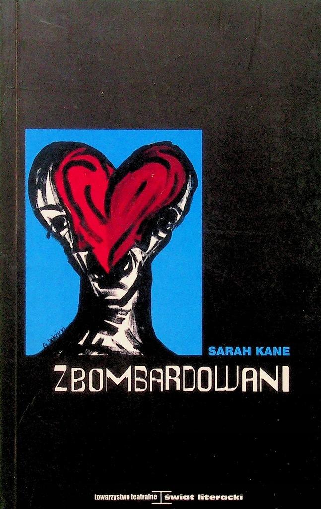 Sarah Kane - Zbombardowani