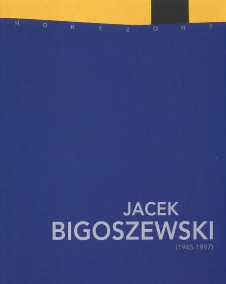 Jacek Bigoszewski 1945-1997