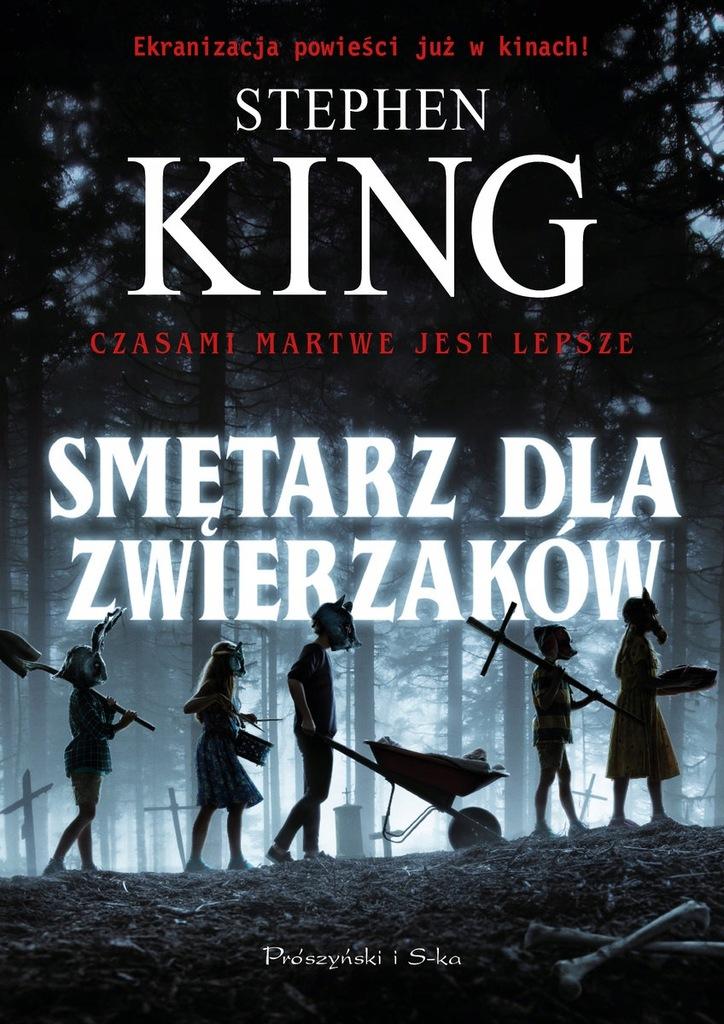 SMĘTARZ DLA ZWIERZAKÓW STEPHEN KING