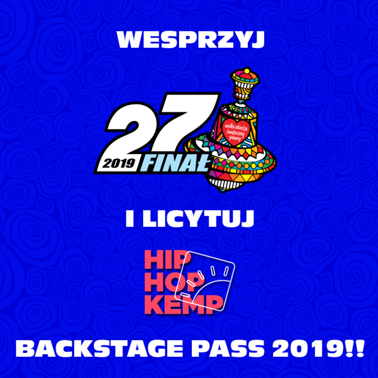 Bilet na Hip Hop Kemp 2019 - BACKSTAGE PASS