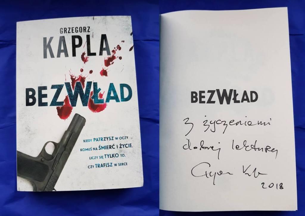 """Grzegorz Kapla """"Bezwład"""" – z autografem autora"""