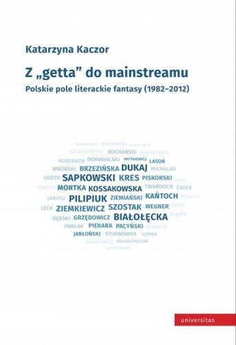 Z getta do mainstreamu Polskie pole literackie fan