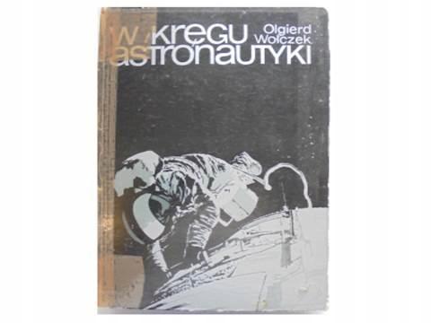 W kręgu astronautyki - Olgierd Wołczek1980 24h wys