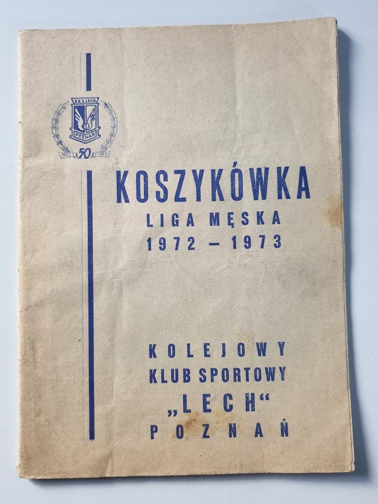 PROGRAM KKS LECH O M.P. W KOSZYKÓWCE 1972/1973