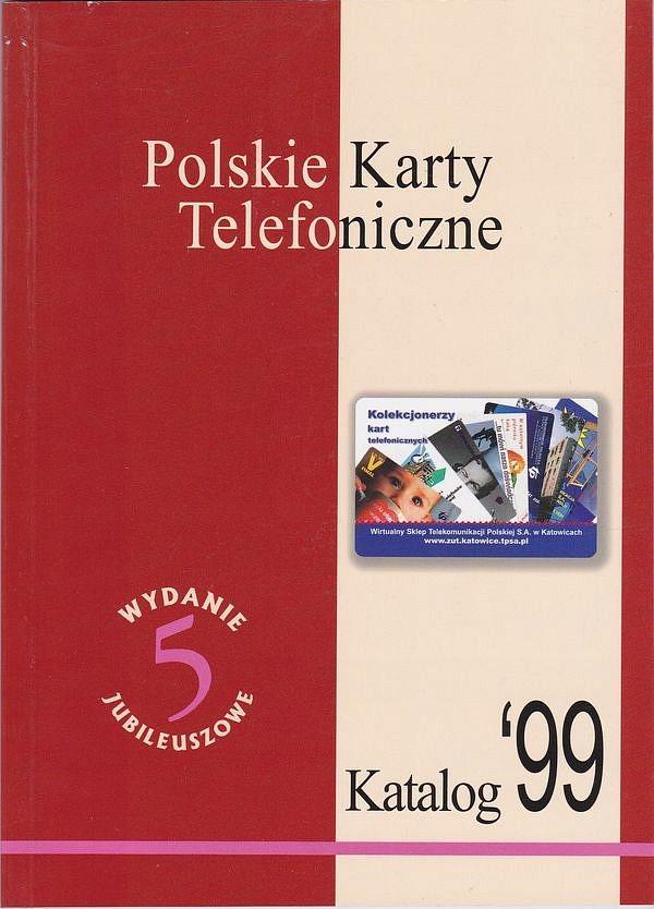Katalog Polskie Karty Telefoniczne 1999, wyd.jub.5